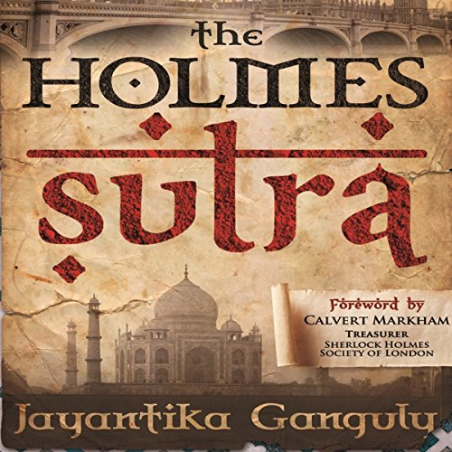 The Holmes Sutra - 160 Sherlock Holmes Sayings for his 160th Birthday audiobook cover art