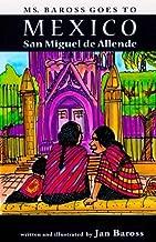 Ms. Baross goes to Mexico: San Miguel de Allende