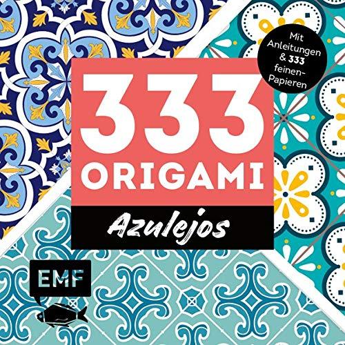 333 Origami – Azulejos: Zauberhafte Muster, marokkanische Farbwelten: Mit Anleitungen und 333 feinen Papieren