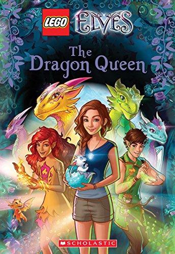 Deutsch, S: The Dragon Queen (LEGO Elves: Chapter Book #2) (Lego Elves Chapter Books)