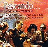 Paseando/chants Judeo-Espagnols