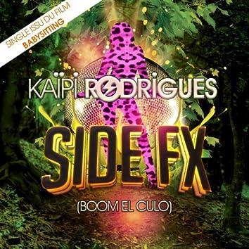"""Side FX (Boom el Culo) [Extrait de la bande originale du film """"Babysitting""""] - Single"""