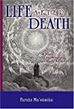 Life After Death: A Study of the Afterlife in World Religions