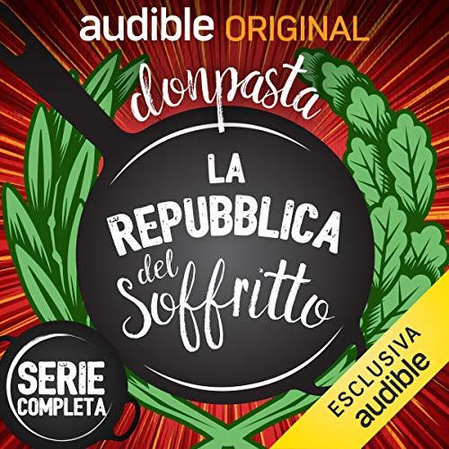 La Repubblica del soffritto. Serie completa copertina