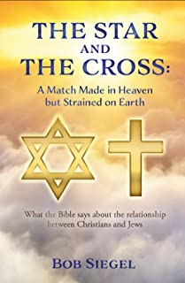 The Star and The Cross: A Match Made in Heaven but Strained on Earth