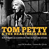 Southern Accents in the Sunshine State von Tom Petty and the Heartbreakers