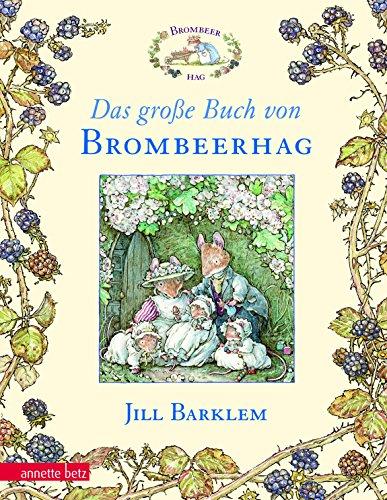 Das grosse Buch von Brombeerhag