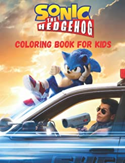 Sonic The Hedgehog Coloring Book For Kids: Great Sonic The Hedgehog Coloring book & fantastic idea for give kids boys & gi...