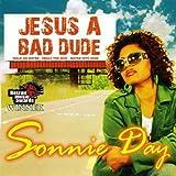 Jesus A Bad Dude