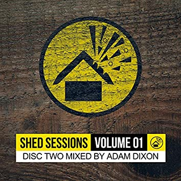 Shed Sessions Volume 01 (Mix 2)