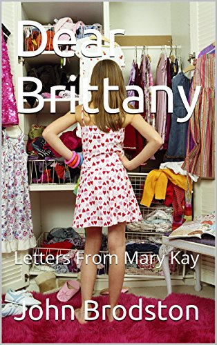 Dear Brittany: Letters From Mary Kay (English Edition)
