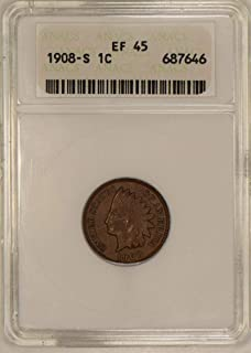 1908 S Indian Head ANACS Certified Cent EF-45