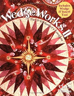 WedgeWorks II: The 3-D Mariner's Compass