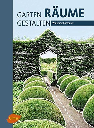 Garten – Räume – Gestalten