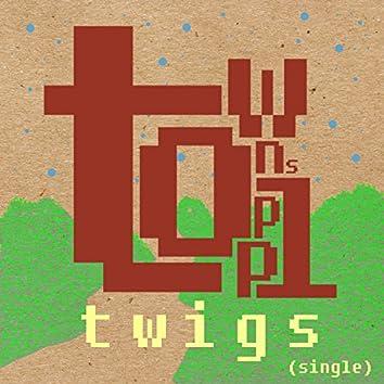 twigs (single)