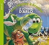Le voyage d'Arlo (1CD audio) - Hachette Jeunesse - 06/04/2016