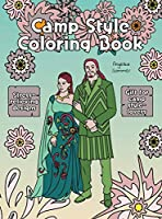 Camp Style Coloring Book: A Fun, Easy, And Relaxing Coloring Gift Book with Stress-Relieving Designs and Fashion Ideas for Camp Style-Lovers