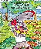 Three Little Hawaiian Pigs and the Magic Shark
