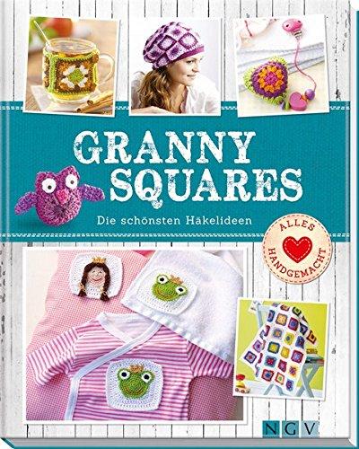 Granny Squares: Die schönsten Häkelideen
