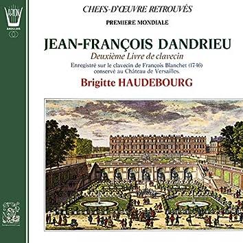 Jean-François Dandrieu - 2ème Livre de Clavecin