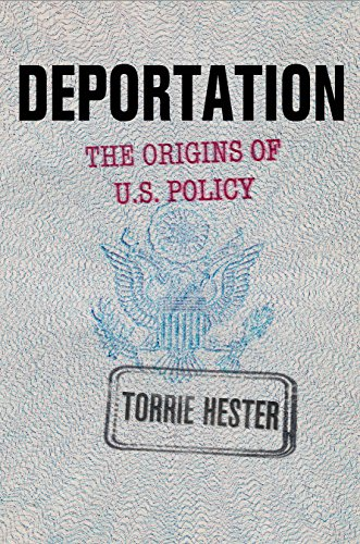 Deportation: The Origins of U.S. Policyの詳細を見る