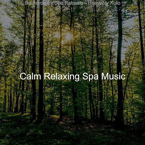 Calm Relaxing Spa Music