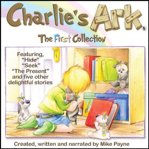 Charlie's Ark: The First Collection cover art