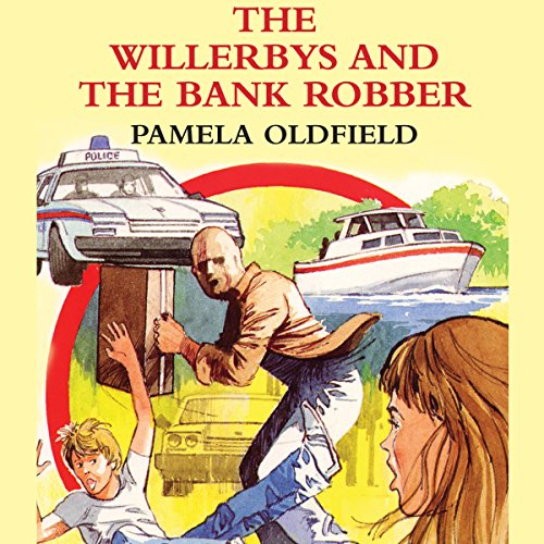 The Willerbys and the Bank Robbers audiobook cover art