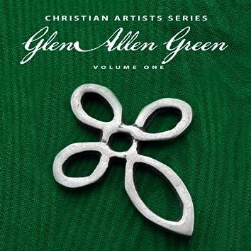 Christian Artists Series: Glen Alan Green, Vol. 1