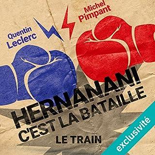 Couverture de Hernanani - C'est la bataille : Le train