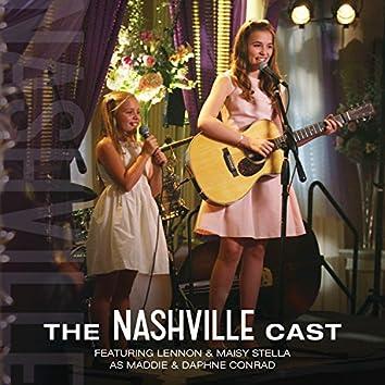 The Nashville Cast Featuring Lennon & Maisy Stella AsMaddie & Daphne Conrad