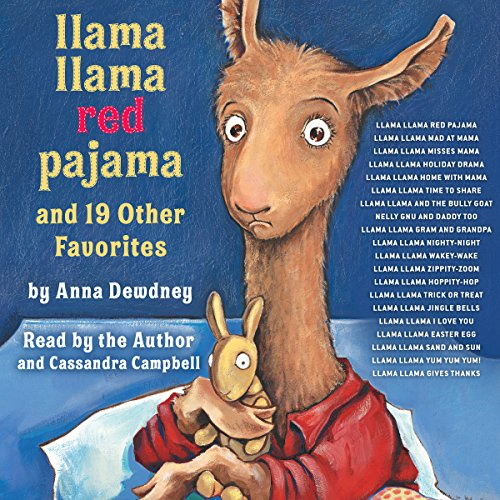 Llama Llama Red Pajama and 19 Other Favorites: Llama Llama Mad at Mama; Llama Llama Misses Mama; Llama Llama Holiday Drama; and More
