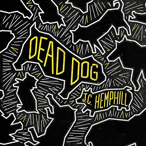 Dead Dog Audiobook By JC Hemphill cover art