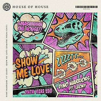 Show Me Love (Dimitri Vegas Edit)
