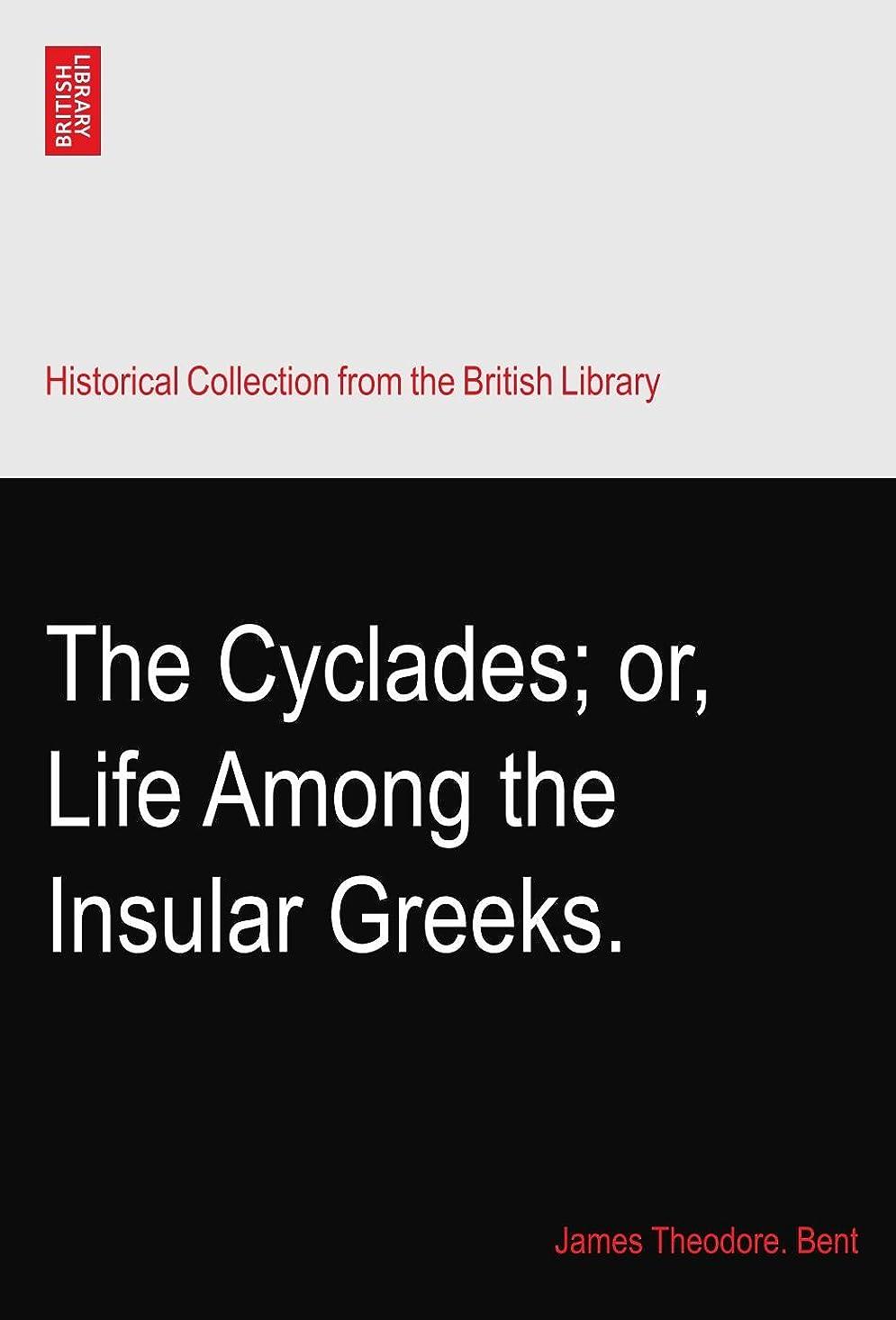 ハプニング水分チャーターThe Cyclades; or, Life Among the Insular Greeks.
