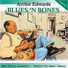 Blues N Bones by Edwards, Archie (2000-05-20)