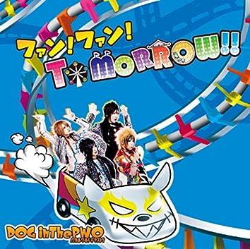 ファン!ファン!TOMORROW!! (Fun!Fun!Tomorrow!!)