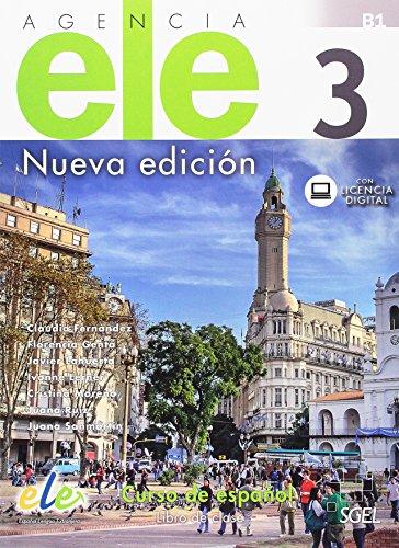 Agencia ELE 3 libro de clase: Curso de espanol - Libro de clase con licencia digital. Level B1 (Agencia ELE Nueva edicion)