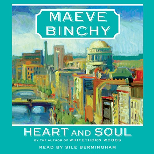 Heart and Soul Audiobook By Maeve Binchy cover art