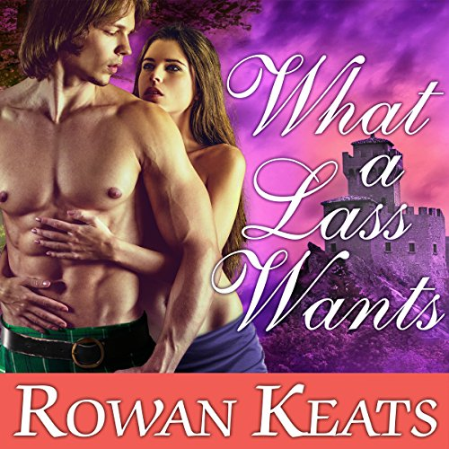 What a Lass Wants audiobook cover art