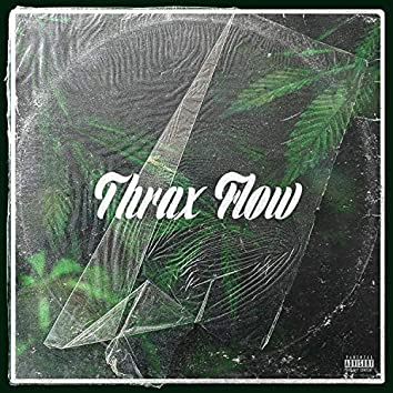 Thrax Flow