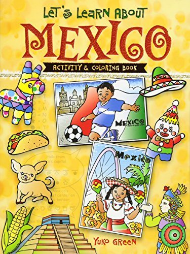 Let's Learn About MEXICO: Activity and Coloring Book (Dover Children's Activity Books)