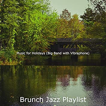 Music for Holidays (Big Band with Vibraphone)