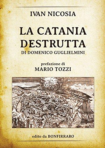 La Catania destrutta di Domenico Guglielmini