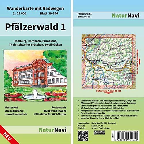 Pfälzerwald 1: Wanderkarte mit Radwegen, Blatt 39-546, 1 : 25 000, Homburg, Hornbach, Pirmasens, Thaleischweiler-Fröschen, Zweibrücken: Wanderkarte ... (NaturNavi Wanderkarte mit Radwegen 1:25 000)