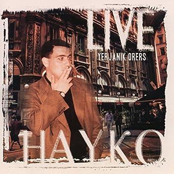 Hayko Live: Yerjanik Orers