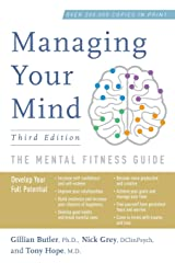Managing Your Mind: The Mental Fitness Guide Broché