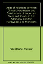 Atlas of relations between climatic parameters and distributions of important trees and shrubs in North America: Additional conifers, hardwoods, and ... (U.S. Geological Survey professional paper)