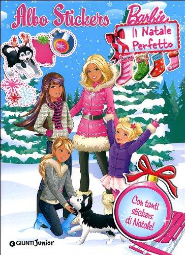 Barbie. Il Natale perfetto. Albo stickers. Ediz. illustrata