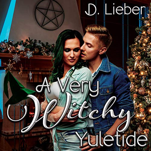 A Very Witchy Yuletide Audiobook By D. Lieber cover art